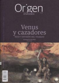 VENUS Y CAZADORES - SEXO Y DIVISION DEL TRABAJO
