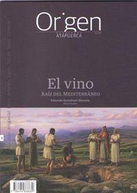 ORIGEN 9 - EL VINO - RAIZ DEL MEDITERRANEO