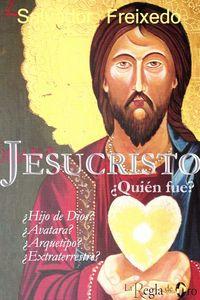 JESUCRISTO ¿QUIEN FUE? - ¿HIJO DE DIOS? ¿AVATARA? ¿ARQUETIPO? ¿EXTRATERRESTRE?