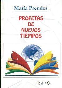 profetas de nuevos tiempos - Maria Concepcion Rodriguez Prendes