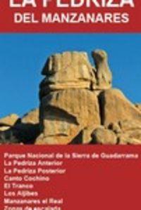 PEDRIZA DEL MANZANARES - MAPA EXCURSIONISTA 1: 10.000