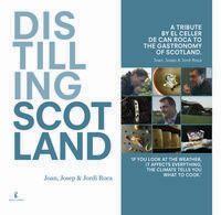 DISTILLING SCOTLAND - A TRIBUTE BY EL CELLER DE CAN ROCA TO THE GASTRONOMY OF SCOTLAND