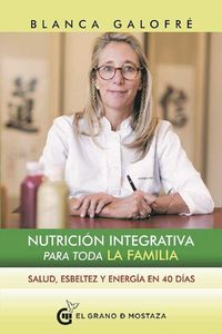 NUTRICION INTEGRATIVA PARA TODA LA FAMILIA