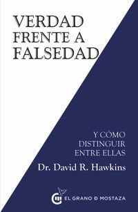 VERDAD FRENTE A FALSEDAD - Y COMO DISTINGUIR ENTRE ELLAS