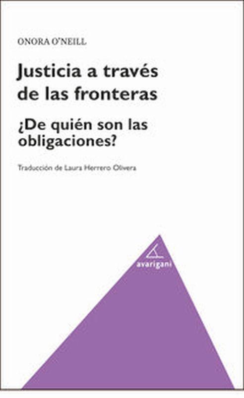 Justicia A Traves De Las Fronteras - ONORA P'NEILL