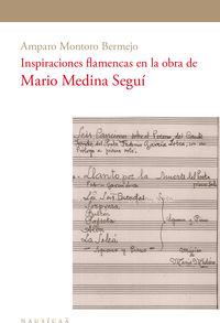 Inspiraciones Flamencas En La Obra De Mario Medina Segui - Amparo Montoro Bermejo