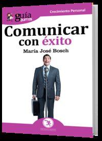 Comunicar Con Exito - Maria Jose Bosch