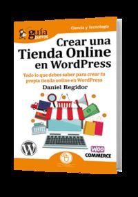 Crear Una Tienda Online En Wordpress - Daniel Regidor
