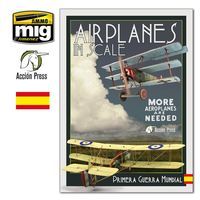 Air Planes In Scale Iii - Primera Guerra Mundial - Aa. Vv.