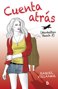 Cuenta Atras - Manhattan Beach 3 - Raquel Villaamil