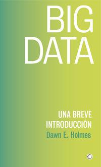BIG DATA - UNA BREVE INTRODUCCION