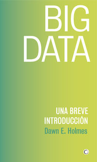 BIG DATA - UNA BREVE INTRODUCCION