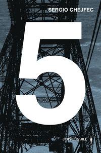 5 - Sergio Chejfec