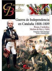 Guerra De Independencia En Cataluña 1808-1809 - Francisco Vela Santiago