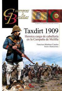 TAXDIRT 1909 - HEROICA CARGA DE CABALLERIA EN LA CAMPAÑA DE MELILLA