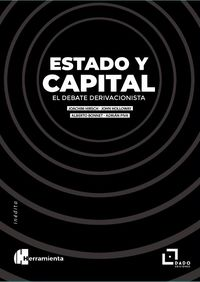 ESTADO Y CAPITAL - EL DEBATE DERIVACIONISTA
