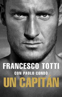 Capitan, Un - Autobiografia - Francesco Totti