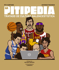Pitipedia, La - Tratado De Cultura Baloncestistica - Piti Hurtado / Antonio Pacheco