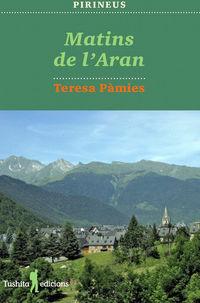 Matins De L'aran - Teresa Pamies