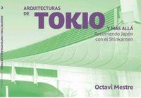 ARQUITECTURAS DE TOKIO Y MAS ALLA