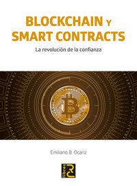 BLOCKCHAIN Y SMART CONTRACTS - LA REVOLUCION DE LA CONFIANZA