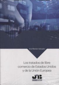 TRATADOS DE LIBRE COMERCIO DE ESTADOS UNIDOS Y LA UNION EUROPEA
