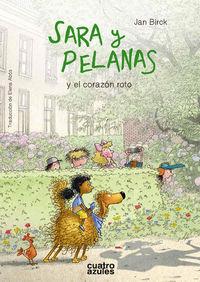 SARA Y PELANAS Y EL CORAZON ROTO