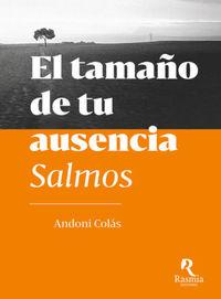 TAMAÑO DE TU AUSENCIA, EL - SALMOS