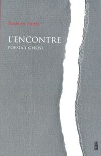 L'ENCONTRE - POESIA I GNOSI