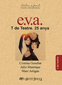 E. V. A.