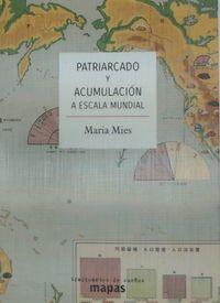 Patriarcado Y Acumulacion A Escala Mundial - Maria Mies