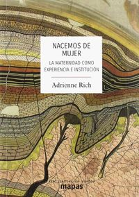 NACEMOS DE MUJER - LA MATERNIDAD COMO EXPERIENCIA E INSTITUCION
