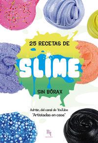 25 Recetas De Slime Sin Borax - Artistadas En Casa Adrian
