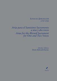 ARIAS PARA EL SANTISIMO SACRAMENTO A UNA Y DOS VOCES - IGNACIO JERUSALEM (1707-1769)