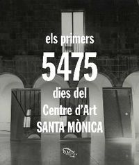 PRIMERS 5475 DIES DEL CENTRE D'ART, ELS