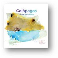 GALAPAGOS - LAS ISLAS QUE CAMINAN