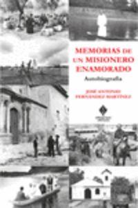 MEMORIAS DE UN MISIONERO ENAMORADO - AUTOBIOGRAFIA