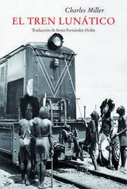 El tren lunatico - Charles Miller