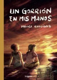 Un gorrion en mis manos - Monica Rodriguez Suarez