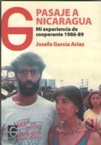 PASAJE A NICARAGUA - MI EXPERIENCIA DE COOPERANTE 1986-1989