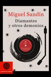 Diamantes Y Otros Demonios - Miguel Angel Martin Sandin