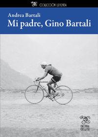 MI PADRE, GINO BARTALI