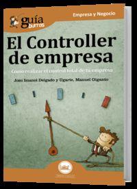 Controller De Empresa - Josu I. Delgado Y Ugarte / Manuel Giganto