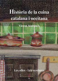 Historia De La Cuina Catalana I Occitana - Vicent Marques