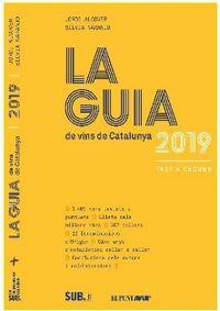 Guia De Vins De Catalunya, La 2019 - Jordi Alcocer / Silvia Naranjo