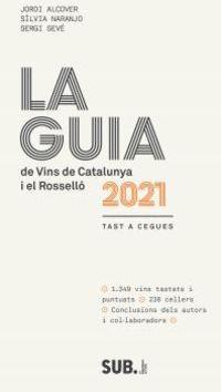 GUIA DE VINS DE CATALUNYA I EL ROSSELLO 2021