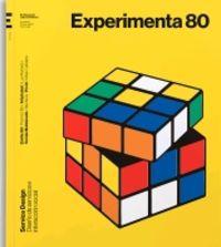 EXPERIMENTA 80 - SERVICE DESIGN = DISEÑO DE SERVICIOS E INTERACCION SOCIAL