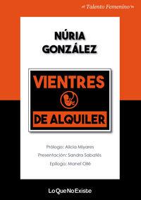 Vientres De Alquiler - Nuria Gonzalez Lopez