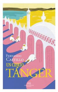 Un cierto tanger - Fernando Castillo