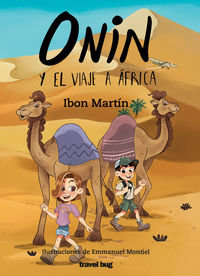 onin y el viaje a africa - Ibon Martin Alvarez